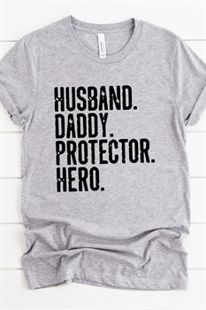 Picture of Husband. Daddy. Protector. Hero. Graphic Tee